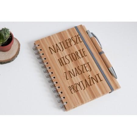 """Notes bambusowy dla przyjaciółki """"Najlepsze historie z naszej przyjaźni"""""""