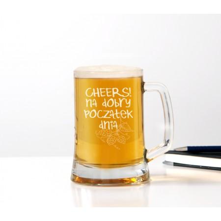 Kufel do piwa 'Cheers! na dobry początek dnia' dla mężczyzny