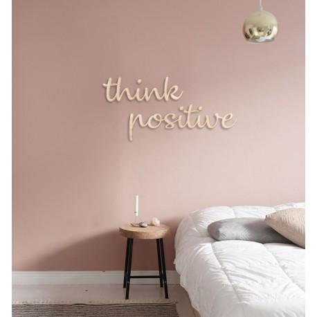 THINK POSITIVE - napis na ścianę, ozdoba 3D, dekoracja mieszkania, wystrój wnętrz