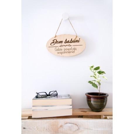 """Tabliczka drewniana """"Dom babuni"""""""