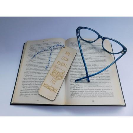 """Drewniana zakładka do książki - """"Kto czyta książki żyje podwojnie 1"""