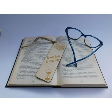Drewniana zakładka do książki - So many books so little time - 2